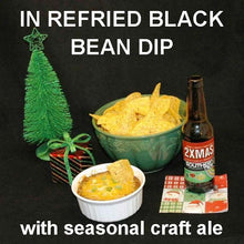 Load image into Gallery viewer, Spicy Rio Grande Refried Black Bean Dip with tortilla chips and Souther Tier 2XMAS ale Christmas