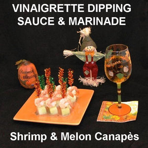 Shrimp and Melon Canapés with spicy Rio Grande Vinaigrette Marinade and Dipping Sauce, served with white wine Fall