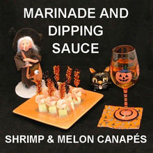 Load image into Gallery viewer, Shrimp and Melon Canapés with Rio Grande Vinaigrette Marinade and Dipping Sauce, served with white wine Hallow