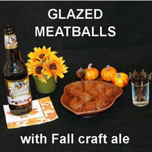 Load image into Gallery viewer, Roasted Garlic Spicy Ketchup Glazed Meatballs, served with fall ale