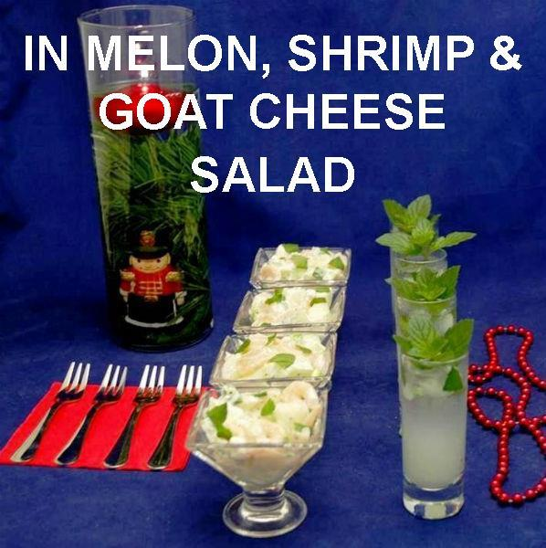 Shrimp & Melon Salad with Spicy Mango Dressing, in tasting martini glasses, served with mini mojitos Christmas