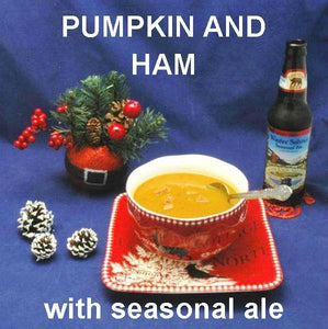 Sweet and Spicy Pumpkin and Ham Soup, served with Winter Solstice ale Christmas