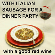Load image into Gallery viewer, Tortellini Soup with Italian sausage, tomatoes, onions, zucchini and mushrooms, served with red wine Christmas