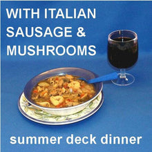 Load image into Gallery viewer, Tortellini Soup with Italian sausage, tomatoes, onions, zucchini and mushrooms, served on the deck with red wine Summer