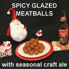 Load image into Gallery viewer, Tortuga Bay Spicy Ketchup Glazed Meatballs, served with Brother David's Triple ale Christmas