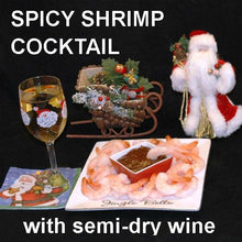 Load image into Gallery viewer, Steamed Shrimp with Tortuga Bay Spiced Ketchup Cocktail Sauce, served with semi-dry white wine Christmas
