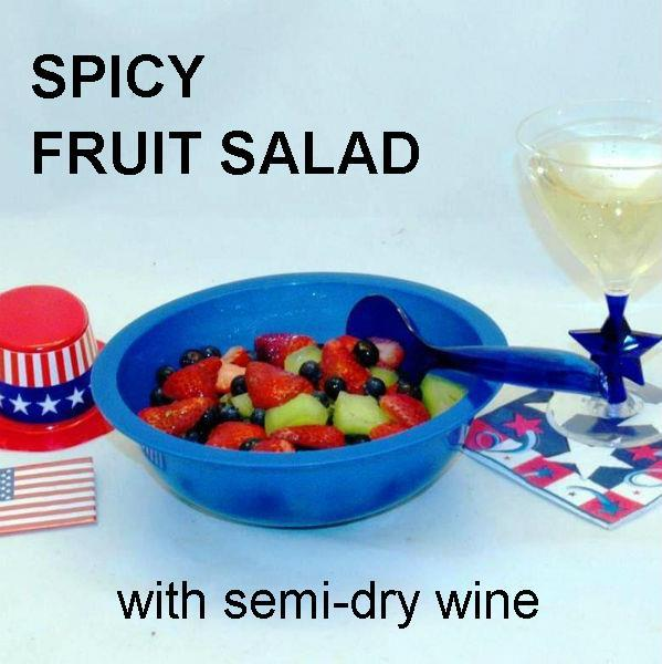 Spicy Tortuga Bay Fruit Salad with strawberries, blueberries and honeydew melon served with white wine, July 4th side dish