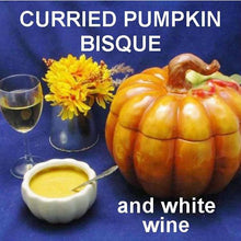 Load image into Gallery viewer, Velvety Curried Pumpkin Bisque served with white wine Fall