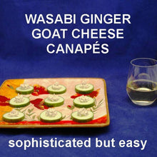 Load image into Gallery viewer, Canapés with Wasabi Ginger Goat Cheese on cucumber rounds, served with white wine Summer