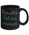 Breathe Believe Receive Mug - Colorful Green