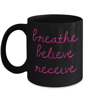 Breathe Believe Receive Mug - Black and Pink