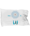 Dream On - Dream Catcher Pillow Case