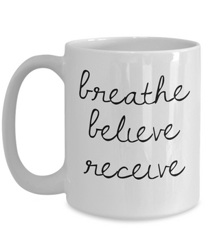 Breathe Believe Receive Mug