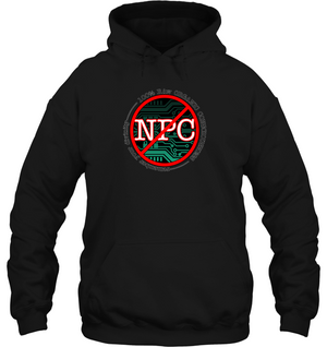 'Not an NPC' Hoodies and Long Sleeves by Nick Zervos