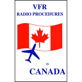VFR RADIO PROCEDURES IN CANADA