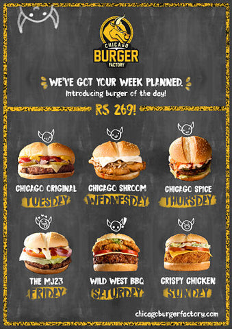 enjoy your favorite burgers all across the week, and that too at a discounted price!