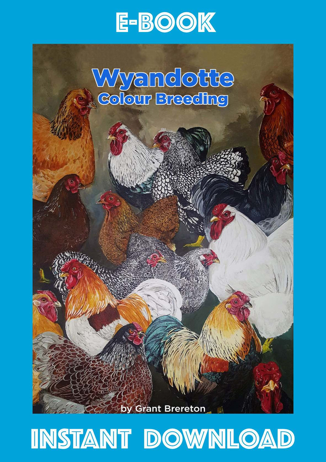 Wyandotte Colour Breeding E-Book