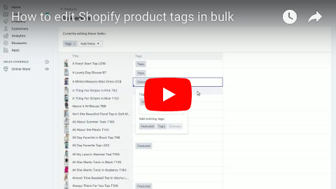 How to edit Shopify product tags in bulk