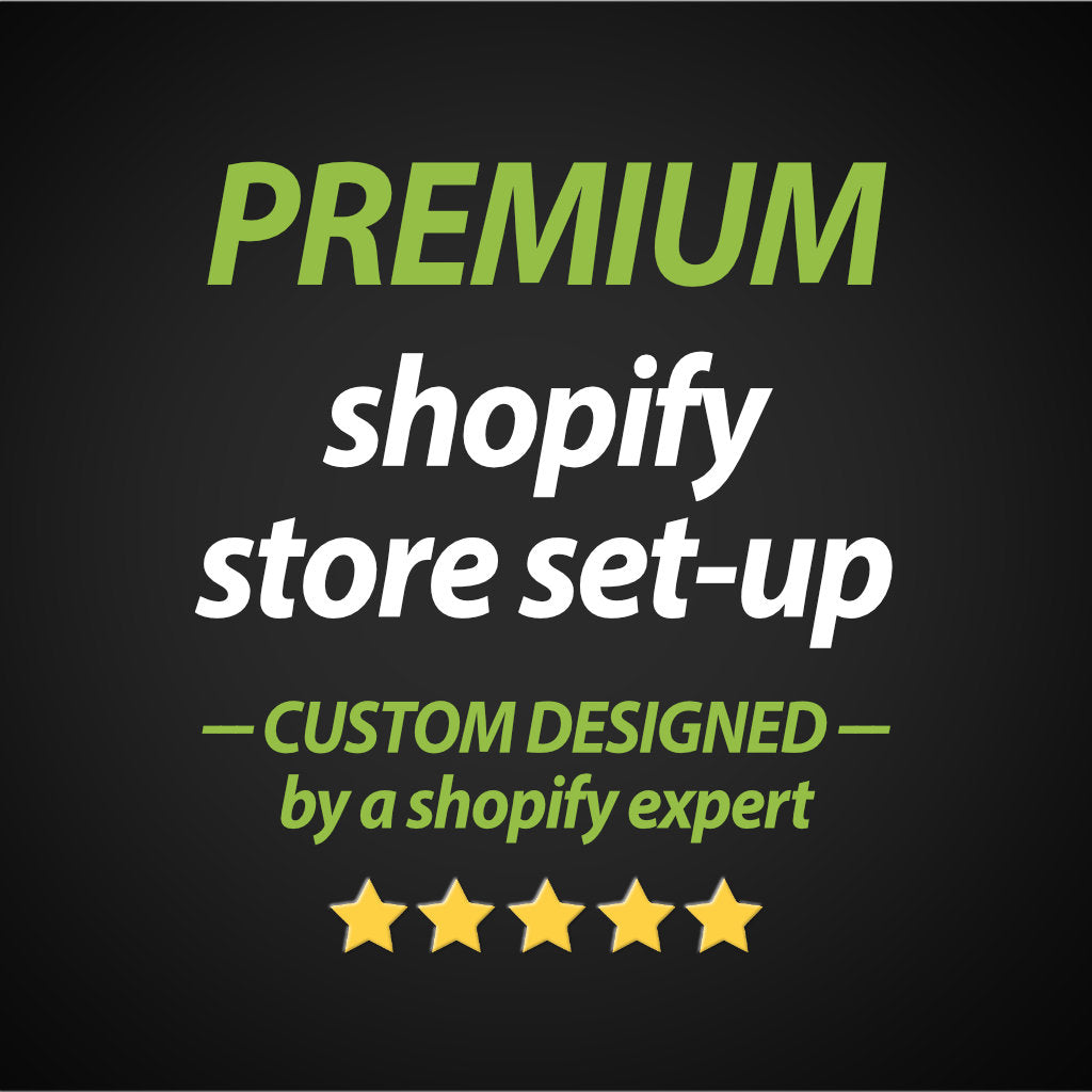 PREMIUM Shopify store set-up - Custom designed Shopify premium theme