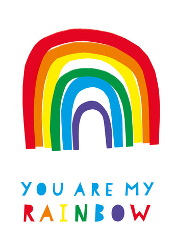 YOU ARE MY RAINBOW - greeting card