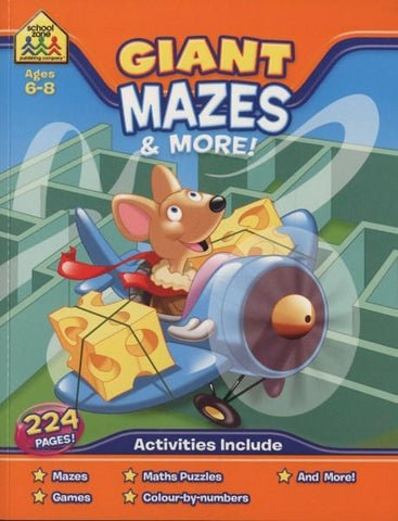 School Zone Giant Workbooks: Mazes (Ages 5-6)