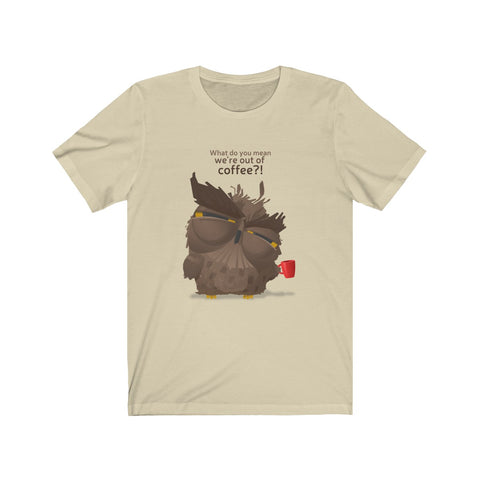 Grumpy coffee owl Unisex T-shirt
