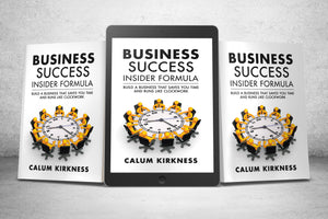 BUSINESS SUCCESS FORMULA - STEP BY STEP BUSINESS GUIDE
