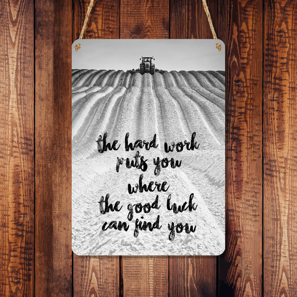 A6 Metal Hanging Sign - Claas Ridging 'The Hard Work Puts You...'