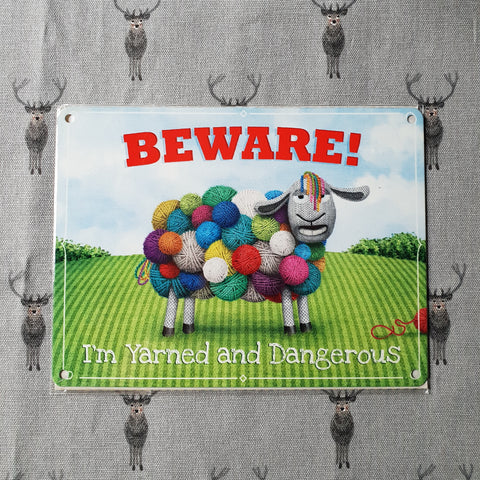 Beware Yarned & Dangerous Sheep Metal Sign