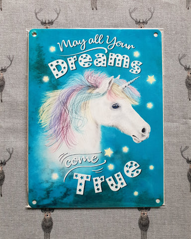 Dreams Come True Unicorn Metal Sign