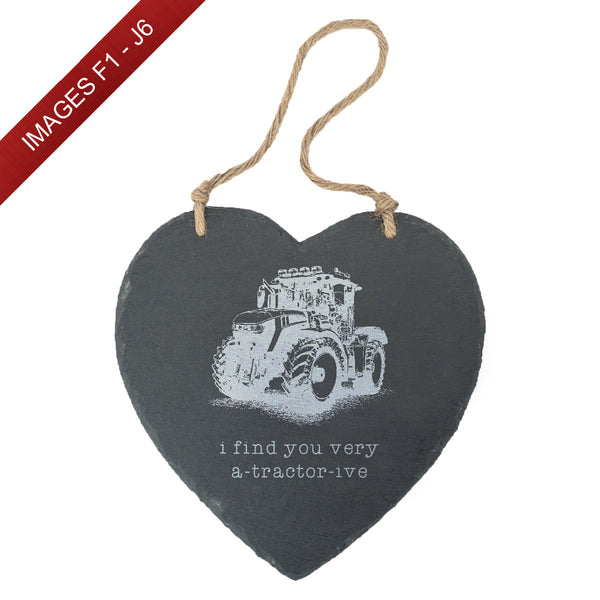 'A-Tractorive' Engraved Slate Large Hanging Heart - (Images F1 - J6)