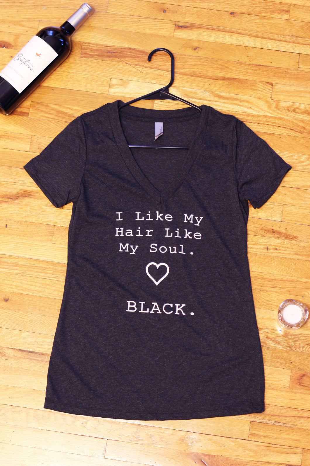 I Like My Hair Like My Soul Tee