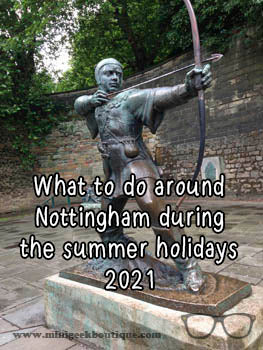 What to do with the kids during Summer Holidays in Nottingham