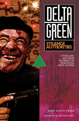 Delta Green: Strange Authorities (hardback)