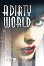 A Dirty World (paperback)