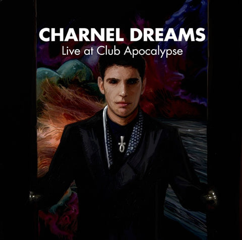 Charnel Dreams: Live at Club Apocalypse (CD-ROM)