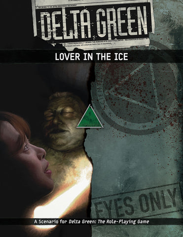 Delta Green: Lover in the Ice (paperback)