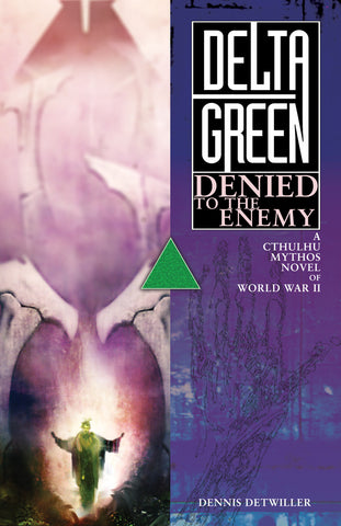 Delta Green: Denied to the Enemy (ebook only)