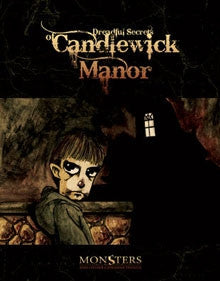 Monsters and Other Childish Things: The Dreadful Secrets of Candlewick Manor (PDF only)