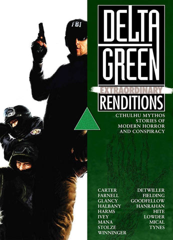 Delta Green: Extraordinary Renditions (paperback)