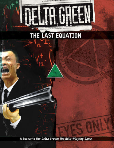Delta Green: The Last Equation (paperback)