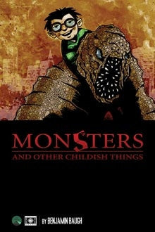 Monsters and Other Childish Things: Pocket Edition (paperback)