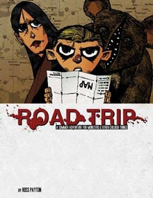Monsters and Other Childish Things: Road Trip (paperback)