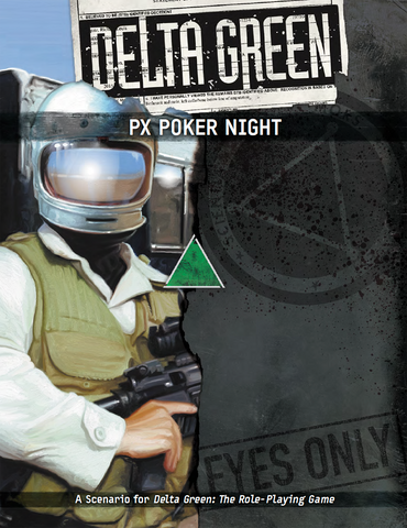 Delta Green: PX Poker Night (paperback)