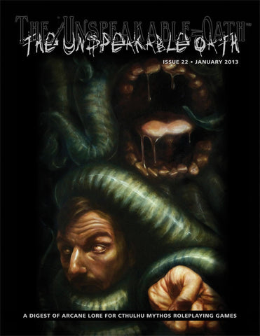 Unspeakable Oath 22 (PDF only)