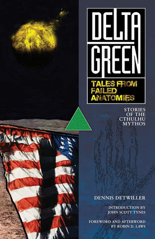 Delta Green: Tales from Failed Anatomies (hardback)