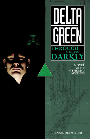 Delta Green: Through a Glass, Darkly (hardback)