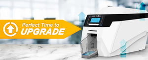 Perfect time to upgrade your card printer