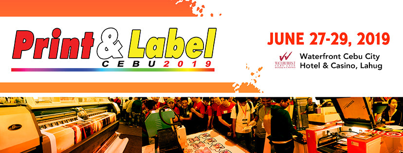 The Region's Leading Expo - Print & Label Visayas 2019