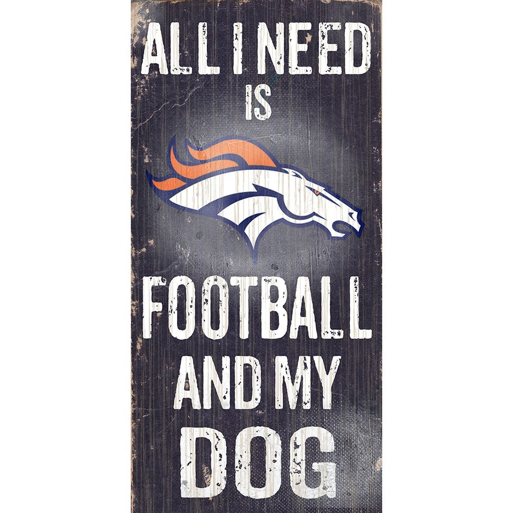 Denver Broncos Football and My Dog Wooden Sign